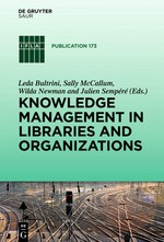 Knowledge management in Librairies and organizations