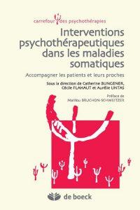 Interventions psychothérapeutiques dans les maladies somatiques