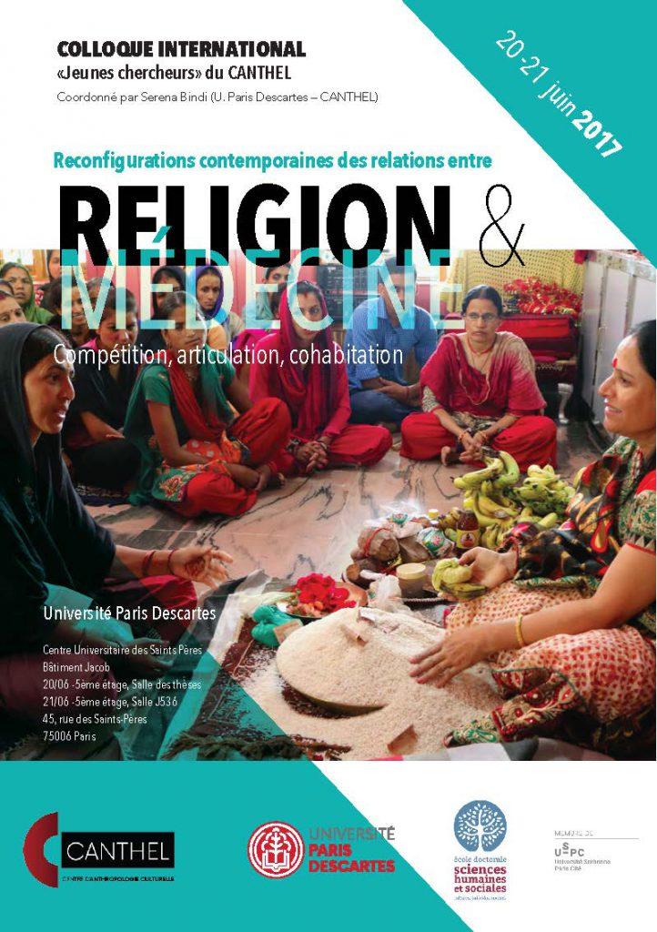 """Colloque international """"Jeunes chercheurs du CANTHEL"""" :  Reconfigurations contemporaines des relations entre RELIGION & MÉDECINE Compétition, articulation, cohabitation"""