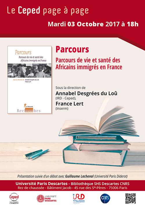 Ceped - Page à Page : Parcours de vie et santé des Africains  immigrés en France @ Centre Universitaire des Saints-Pères | Paris | Île-de-France | France