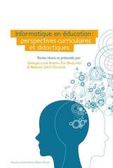Informatique en éducation. Perspectives curriculaires et didactiques