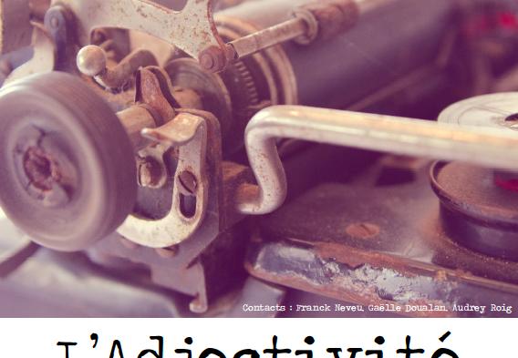 "Colloque international : ""L'Adjectivité"""