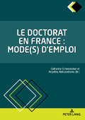 Le Doctorat en France : mode(s) d'emploi