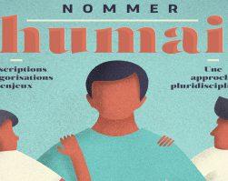 """Colloque internationnal """"Nommer l'humain : descriptions, catégorisations, enjeux"""""""