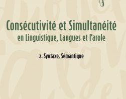 Consécutivité et Simultanéité en Linguistique, Langues et Parole