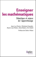 Enseigner les mathématiques. Didactique et enjeux de l'apprentissage.