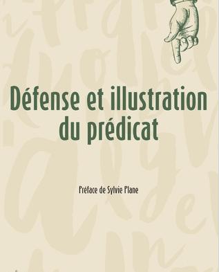 Défense et illustration du prédicat