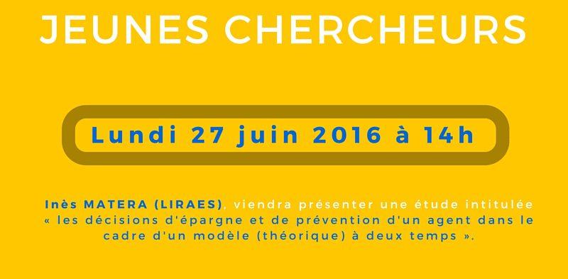 Séminaire « jeunes chercheurs » – Lundi 27 juin 2016 à 14h