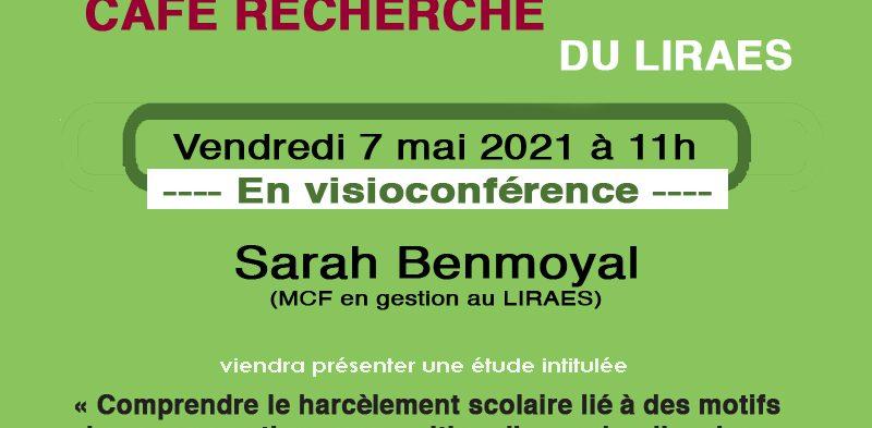 Café recherche – 7 mai 2021 – Sarah Benmoyal