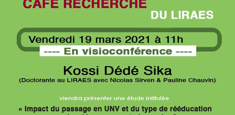 Café recherche – 15 mars 2021 – Sika Dédé Kossi